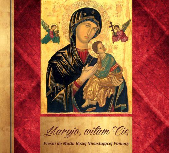 Pieśni ku czci Matki Bożej Nieustającej Pomocy
