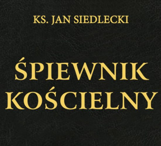 Nowe XLI wydanie Śpiewnika Kościelnego