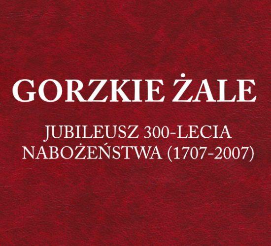 Gorzkie żale – Jubileusz 300-lecia nabożeństwa