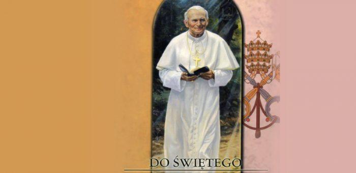 Modlitwy i pieśni do św. Jana Pawła II